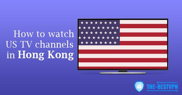 US TV Hong Kong