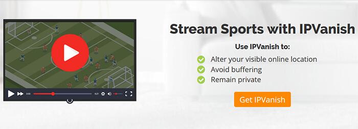 IPVanish streaming