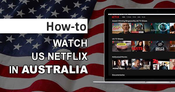 US Netflix Australia