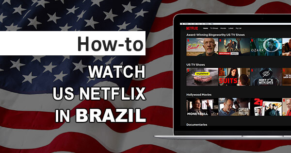 US Netflix Brazil