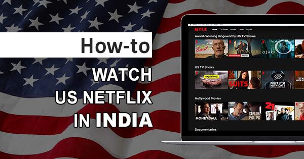 US Netflix India