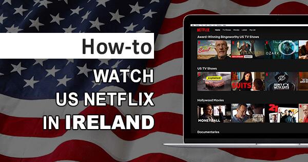US Netflix Ireland