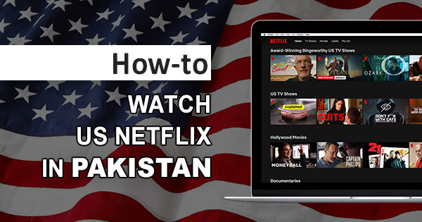 US Netflix Pakistan