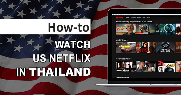 US Netflix Thailand
