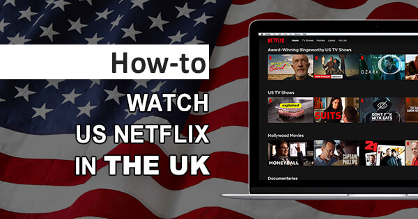 US Netflix UK