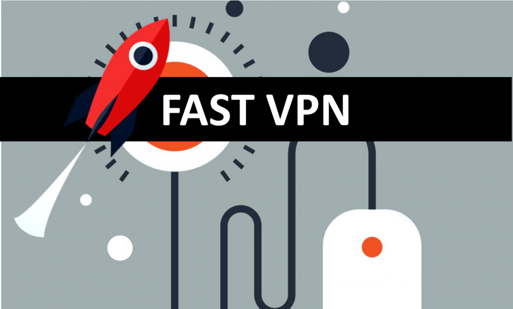 which is the fastest VPN