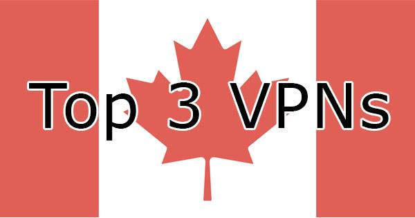Best VPN in Canada