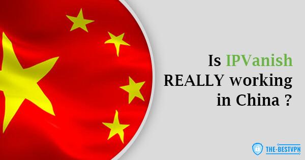 IPVanish Status China