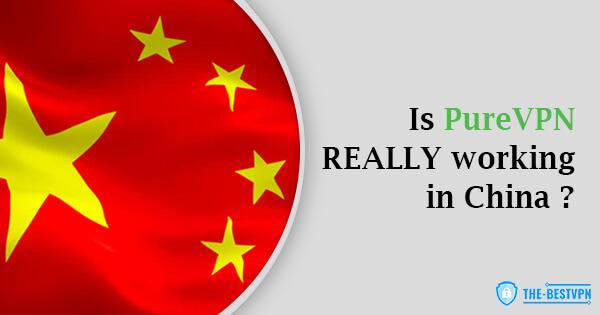PureVPN Status China