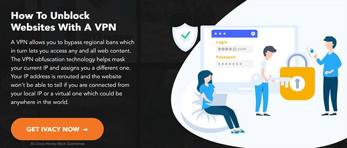 Ivacy VPN Unblock websites