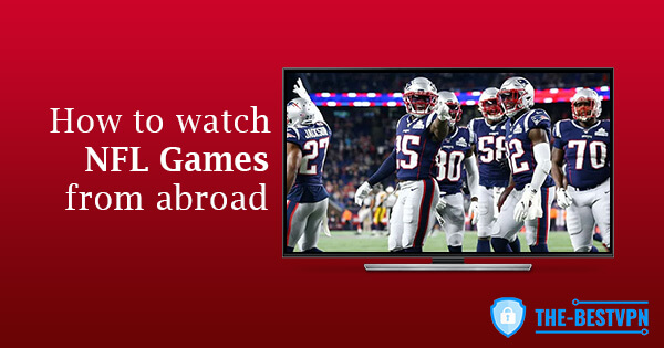 Watch NFL games abroad