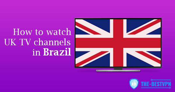 UK TV Brazil