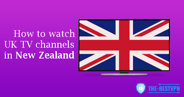 UK TV New Zealand