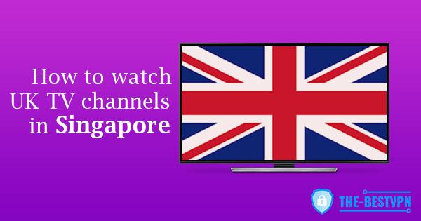 UK TV Singapore