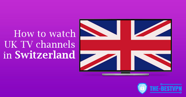 UK TV Switzerland