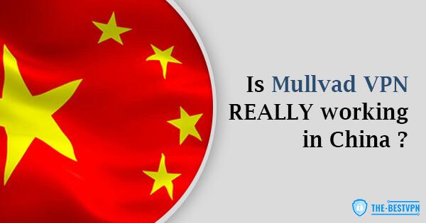 Mullvad VPN Status China