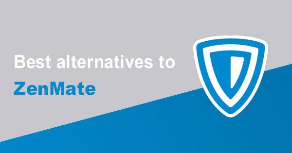 Best alternatives ZenMate