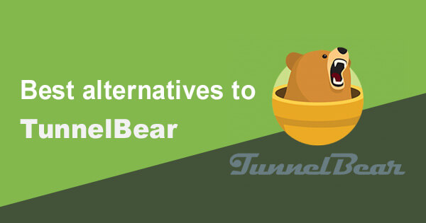 Best alternatives TunnelBear