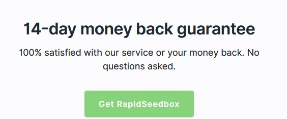 Rapidseedbox money-back guarantee