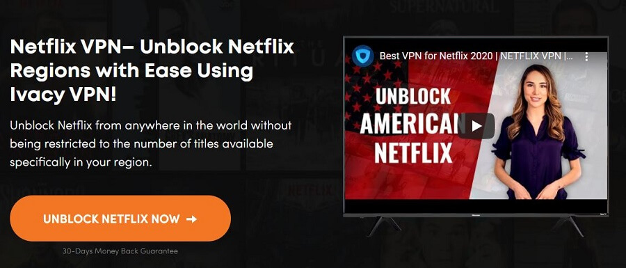 Ivacy VPN Netflix